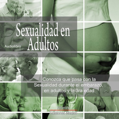 Sexualidad en Adultos [Sexuality in Adults] audiobook cover art