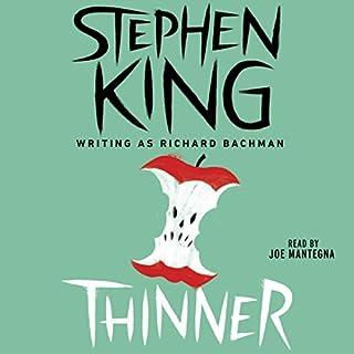 Thinner                   De :                                                                                                                                 Stephen King                               Lu par :                                                                                                                                 Joe Mantegna                      Durée : 10 h et 7 min     1 notation     Global 5,0