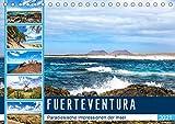 FUERTEVENTURA Paradiesische Impressionen der Insel (Tischkalender 2021 DIN A5 quer): Beeindruckende Facetten einer traumhaften Insel (Monatskalender, 14 Seiten )