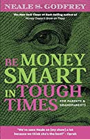 Be Money Smart in Tough Times: For Parents and Grandparents