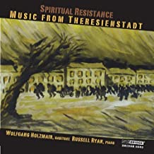 Spiritual Resistance - Music From Theresienstadt by Pavel Haas (2009-06-09)