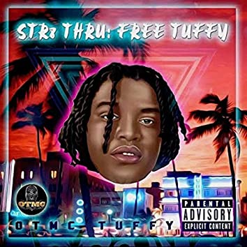 Str8 Thru: Free Tuffy