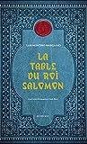 Corps royal des quêteurs, Tome 1 - La table du roi Salomon