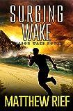Surging Wake (Jason Wake Book 2)