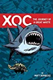 XOC: Journey of A Great White (English Edition)