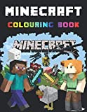 Minecraft Colouring Book: +55 High Quality Illustrations Minecraft Drawing Book Kids, +55 Uk Colouring Pages, Amazing Drawings - All Characters , Weapons & Other...