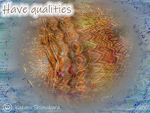 デジタル画集 Have qualities デジタル画集 嶋倉和代