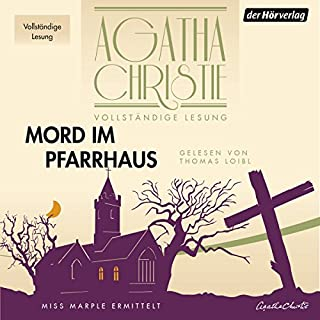 Mord im Pfarrhaus                   By:                                                                                                                                 Agatha Christie                               Narrated by:                                                                                                                                 Thomas Loibl                      Length: 8 hrs and 3 mins     3 ratings     Overall 5.0