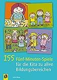 155 Fünf-Minuten-Spiele für die Kita zu allen Bildungsbereichen