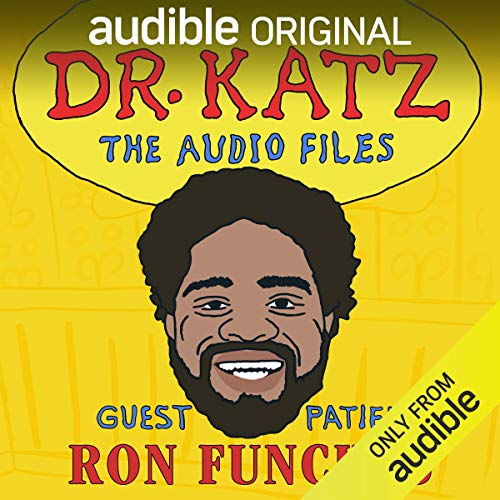 Ep. 4: Ron Funches (Dr. Katz: The Audio Files) cover art
