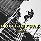 DID IT BEFORE (feat. Nitto & Kingy) [Explicit]
