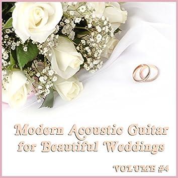Modern Acoustic Guitar Music for Beautiful Weddings, Vol. 4