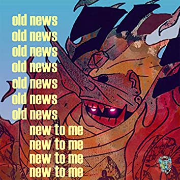 old news new to me