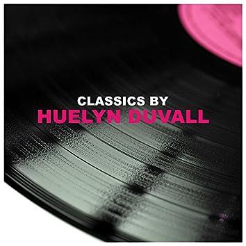 Classics by Huelyn Duvall