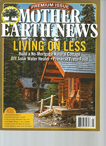 MOTHER EARTH NEWS MAGAZINE PREMIUM ISSUE SPRING 2018