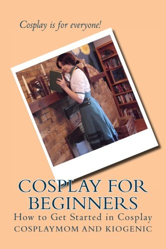 Cosplay for Beginners: How to Get Started in Cosplay