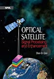 Optical Satellite Signal Processing and Enhancement (PM230)