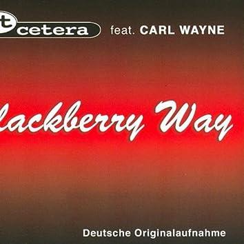 Blackberry Way (dtsch. Orig.-Aufnahme)