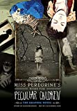 Miss Peregrine's Home for Peculiar Children: The Graphic Novel (Miss Peregrine's Peculiar Children Graphic...
