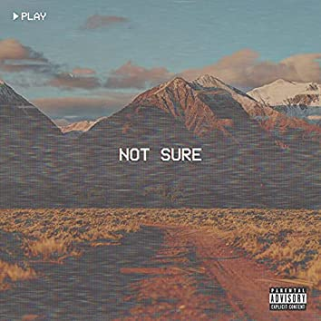Not Sure (feat. ROOK)