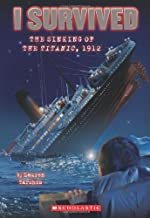 I Survived the Sinking of the Titanic, 1912 by Lauren Tarshis, Scott Dawson - Paperback