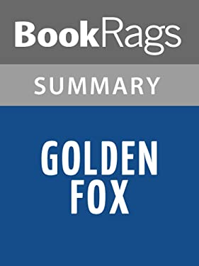 Summary & Study Guide Golden Fox by Wilbur Smith