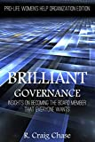 Brilliant Governance: Insights on becoming the board member that everyone wants