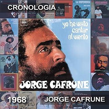 Jorge Cafrune Cronología -  Yo He Visto Cantar al Viento (1968)