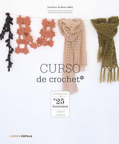 Curso de crochet: Aprender en 25 lecciones (Hobbies)