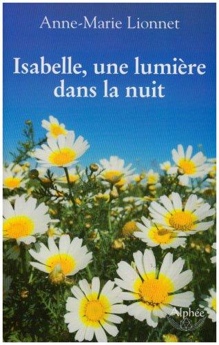 Isabelle, une lumière dans la nuit