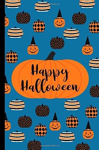 Happy Halloween Notebook: Halloween Notebook ~Pumpkins~6x9 College Ruled Line