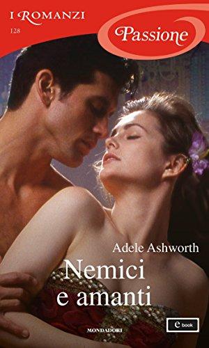 Nemici e amanti (I Romanzi Passione) (Serie Winter Garden Vol. 3)
