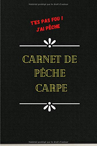 Carnet de Pêche à Parachever et à compléter par...