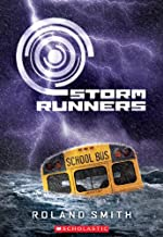 Storm Runners (The Storm Runners Trilogy, Book 1)
