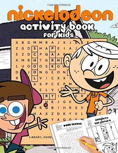 Nickelodeon Activity Book For Kids: Motivate Your Kids By The Creative Activity Book - Lots Of Puzzle, Dot To Dot, Scramble, Odd One Out, Etc. And Super Cute Nickelodeon Images Are Waiting For Them