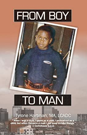 [(From Boy to Man)] [By (author) Tyrone Hartman] published on (January, 2013)