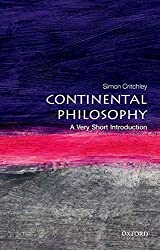 Continental Philosophy: A Very Short Introduction - Simon Critchley Book Cover