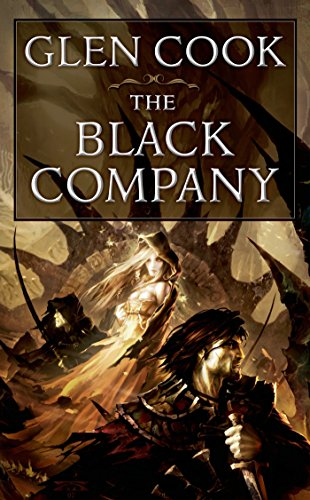 The Black Company: The First Novel of The Chronicles of The Black Company (English Edition)