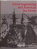 Naval Engineering and American Sea Power