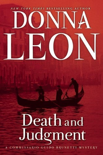 Death and Judgment: A Commissario Guido Brunetti Mystery by Leon, Donna (2014) Paperback
