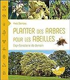Planter des arbres pour les abei...