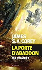 La porte d'Abaddon - The Expanse 3 (Exofictions) de James S. A. Corey