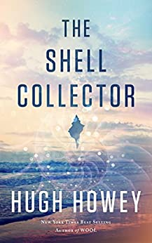 [Hugh Howey]のThe Shell Collector (English Edition)