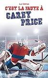C'est la faute à T03 - Carey Price