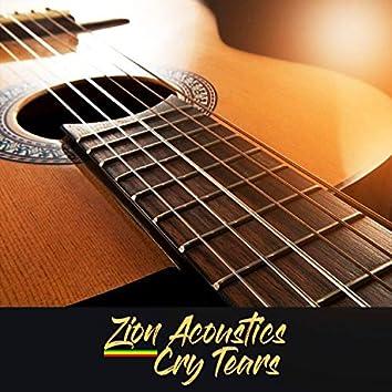 Zion Acoustics Cry Tears