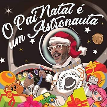 O Pai Natal É um Astronauta