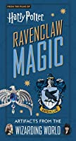 Harry Potter: Ravenclaw Magic - Artifacts from the Wizarding World