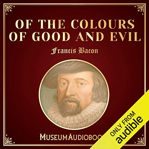 Of the Colours of Good and Evil audiobook cover art