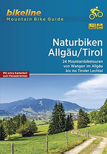 Naturbiken Allgäu/Tirol: 24 Mountainbiketouren von Wangen im Allgäu ins Tiroler Lechtal, 830 km, 1:50.000, GPS-Tracks Download, LiveUpdate (Bikeline - MountainBikeGuides)