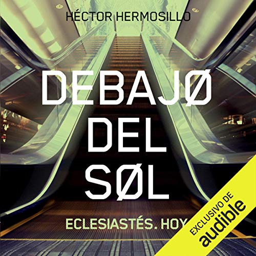 Couverture de Debajo del sol [Under the Sun]